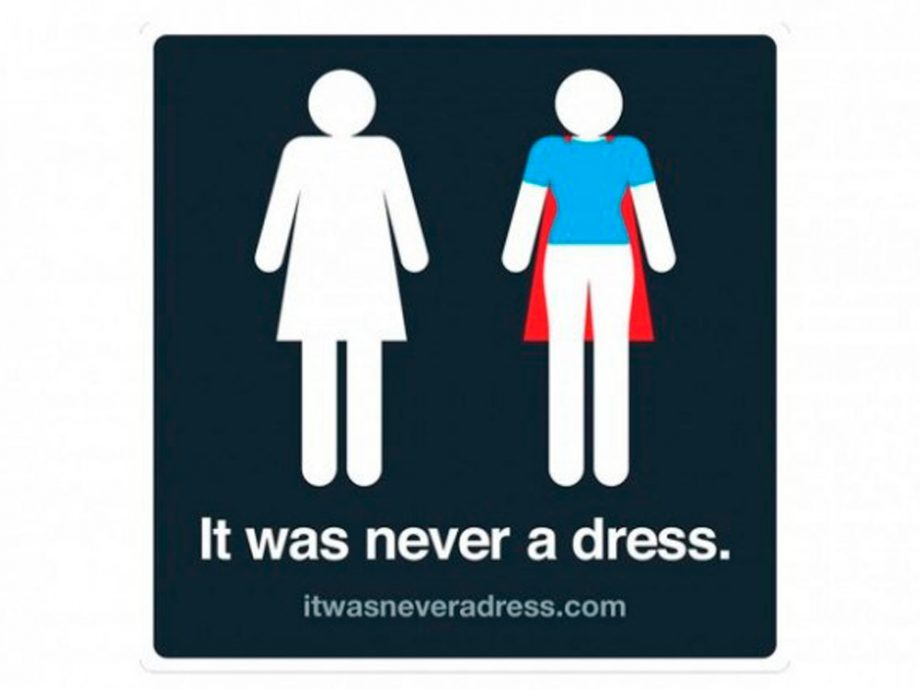 it was never a dress - All Gender Bathroom Sign