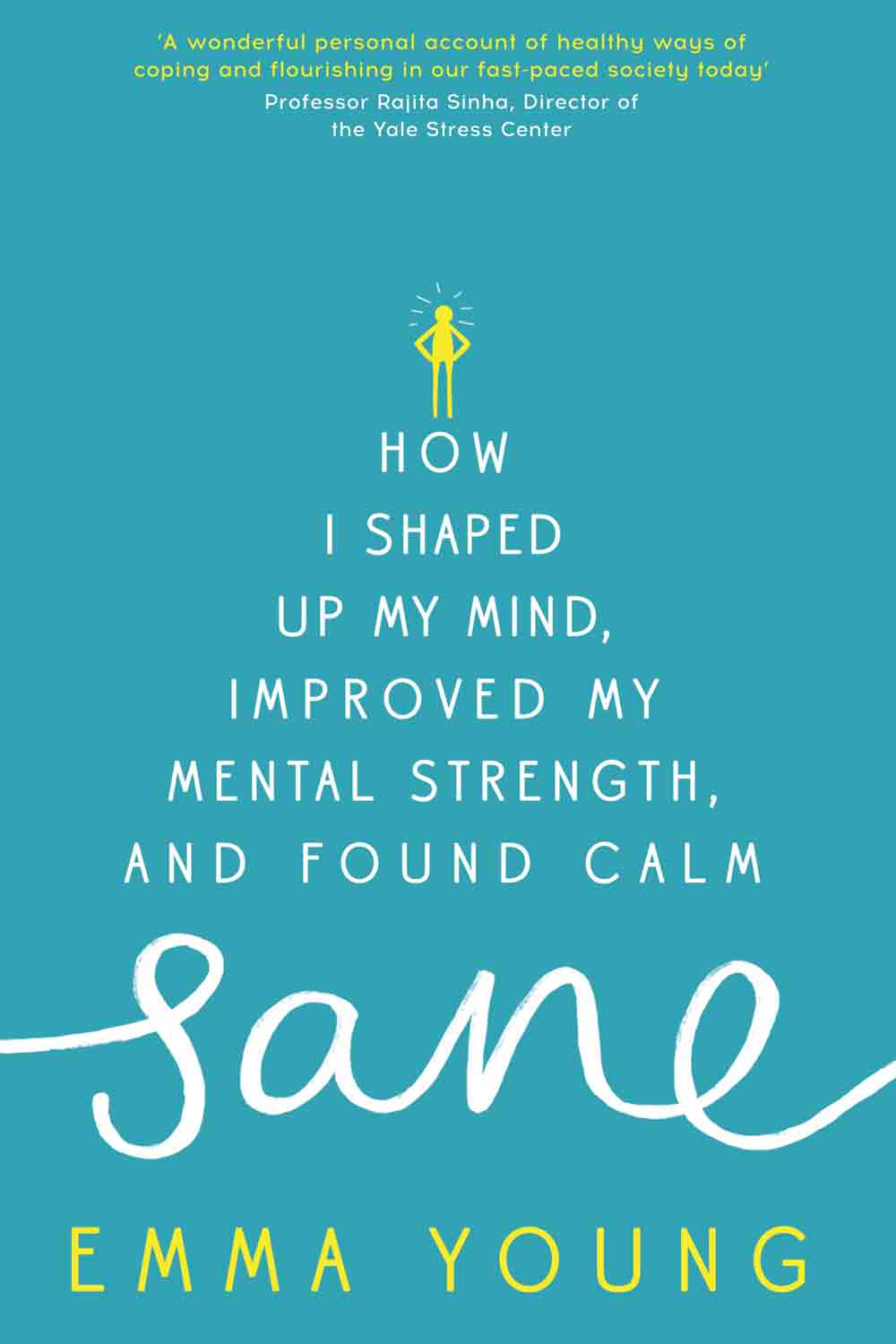 Sane: Can You Tone Your Mind Just Like Your Body?