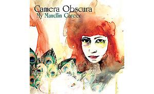 camera obscura my maudlin career album