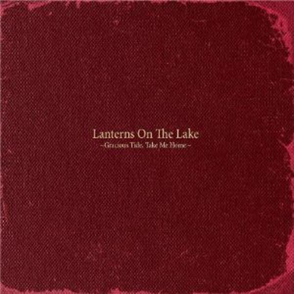 Album review lanterns on the lake 39 gracious tide take for Gracious home promo code
