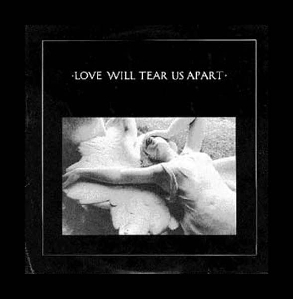 Why We Love 'Love Will Tear Us Apart'