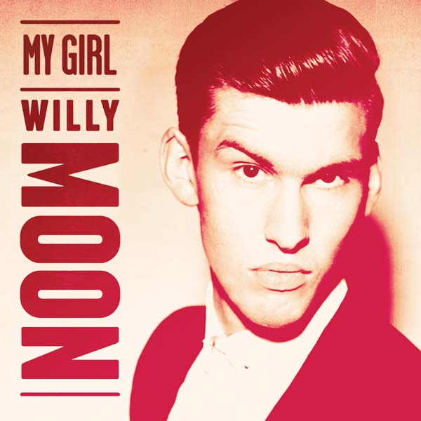 2013WillyMoon-My-Girl-2013-1600x1600010313