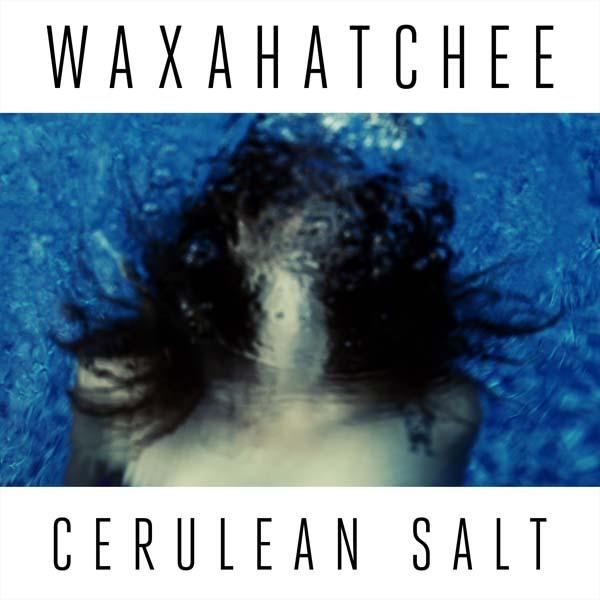 Waxahatchee – 'Cerulean Salt'