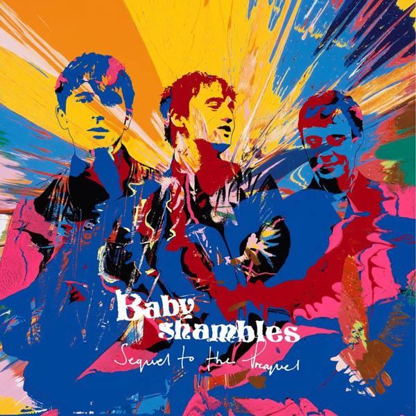 Babyshambles – 'Sequel To The Prequel'