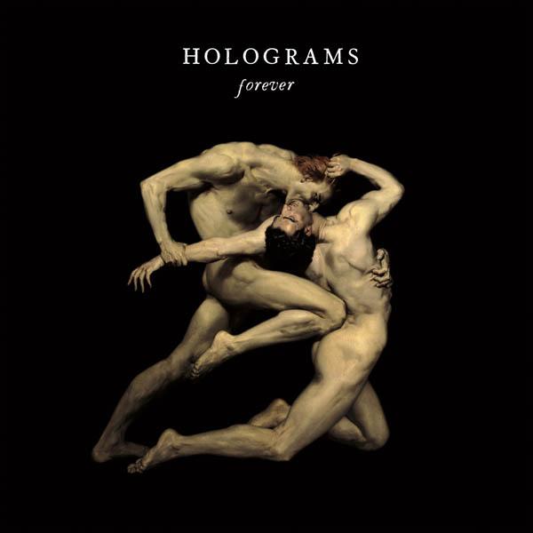 Holograms – 'Forever'