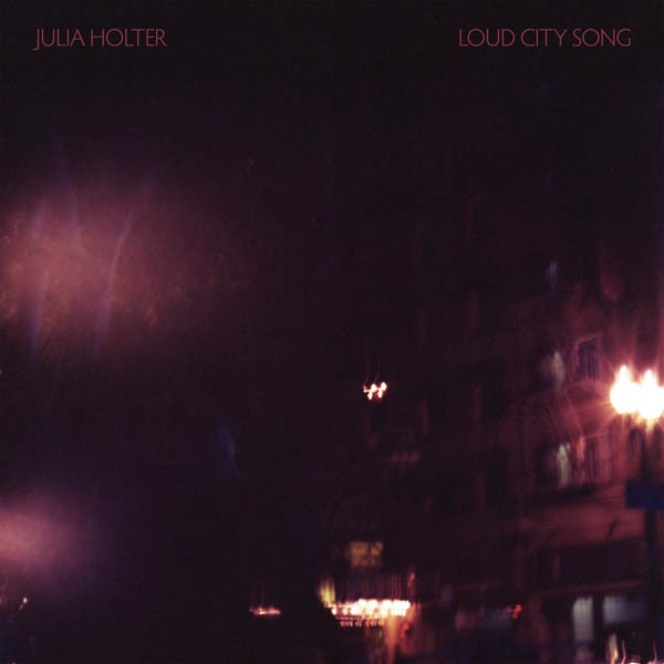 Julia Holter – 'Loud City Song'
