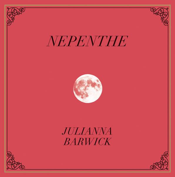 Julianna Barwick – 'Nepenthe'