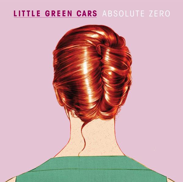 Little Green Cars – 'Absolute Zero'
