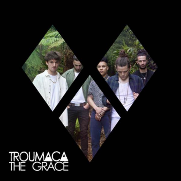 Troumaca – 'The Grace'