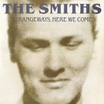 The Smiths - 'Strangeways, Here We Come':