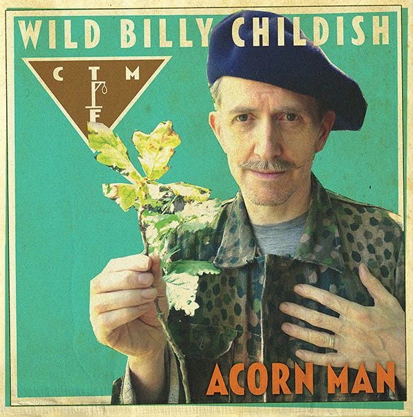 Wild Billy Childish & CTMF - 'Acorn Man' - NME
