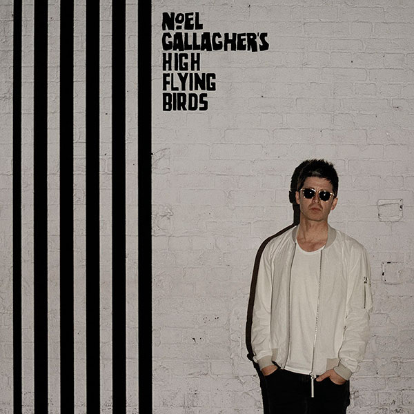 Noel Gallagher's High Flying Birds – 'Chasing Yesterday'