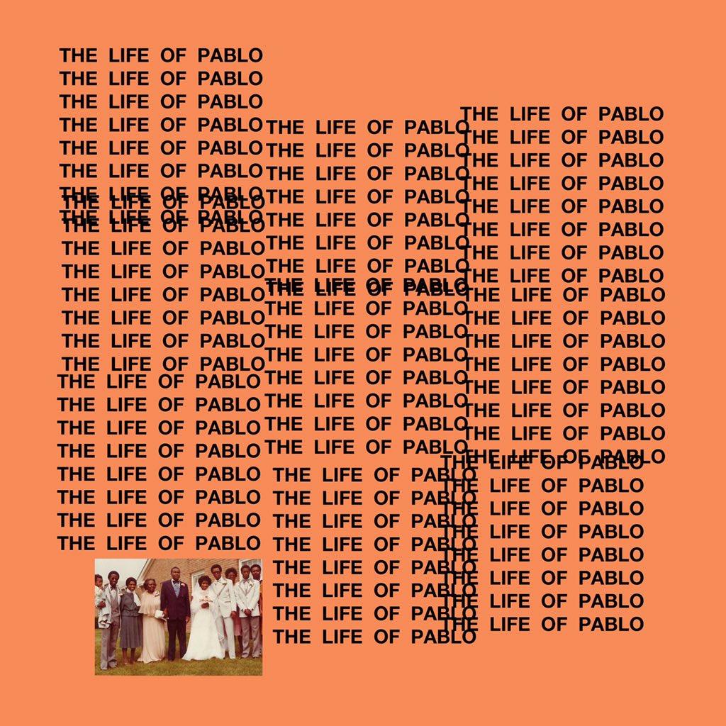 Resultado de imagen para Kanye West - The Life Of Pablo