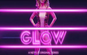 Netflix wrestling comedy 'GLOW'
