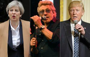 Theresa May, Roger Daltrey and Donald Trump