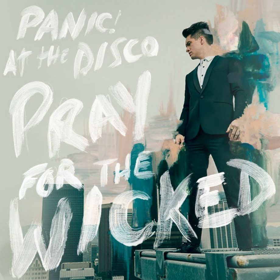 One-Man Show - Panic! At The Disco – Pray For The Wicked (2018)