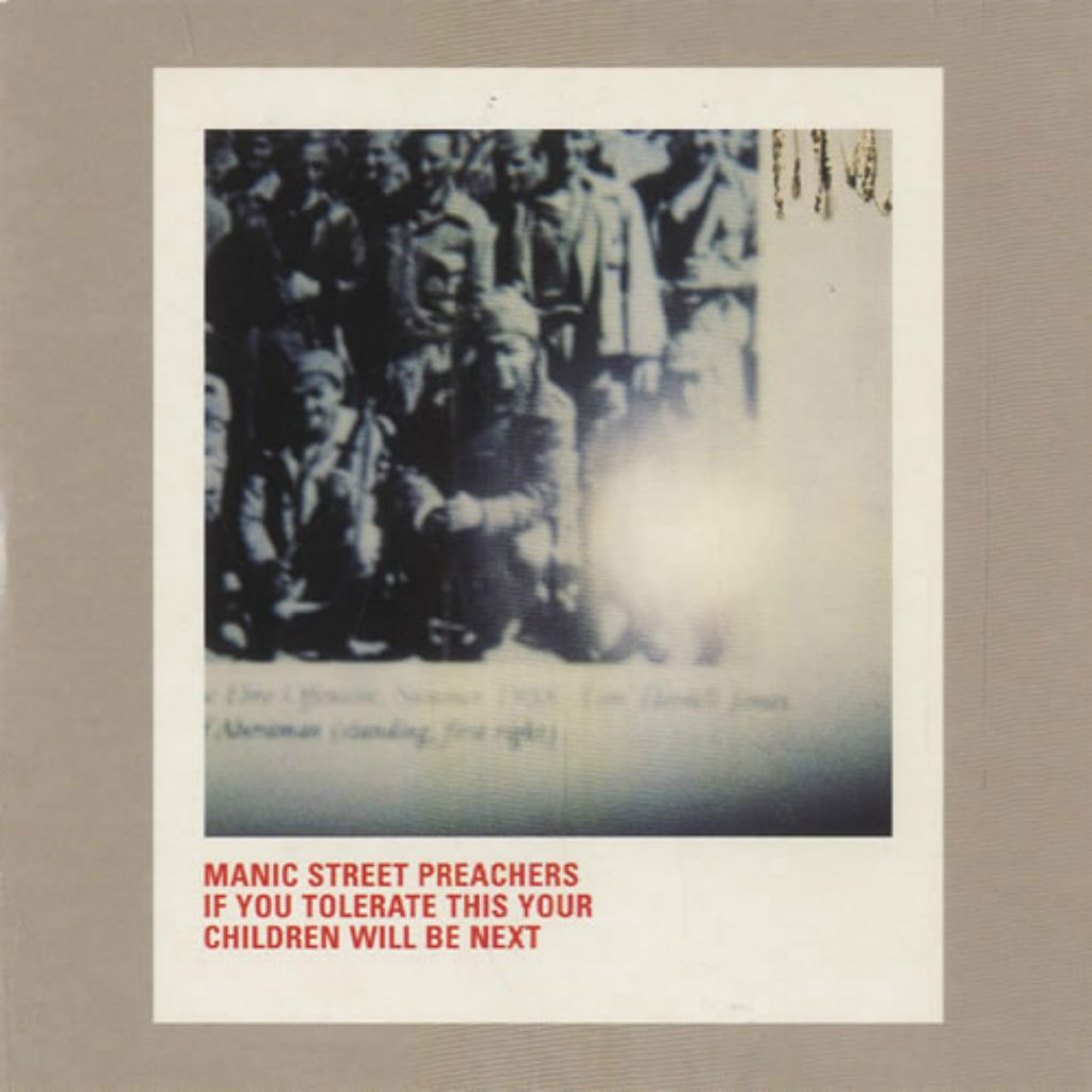 #1 Hari Ini, 1998: Manic Street Preachers – If You Tolerate This Your Children Will Be Next