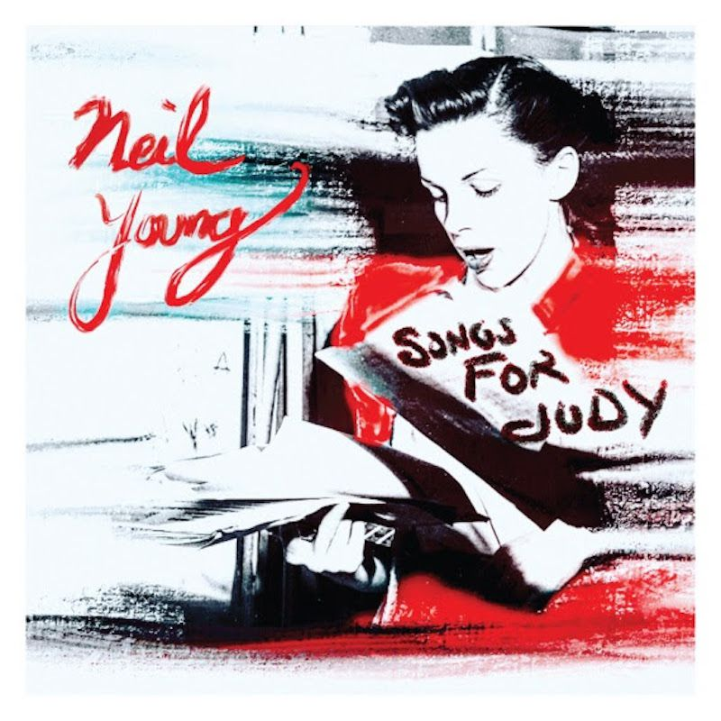 """NEIL YOUNG SACA DEL ARCHIVO """"SONGS FOR JUDY"""""""
