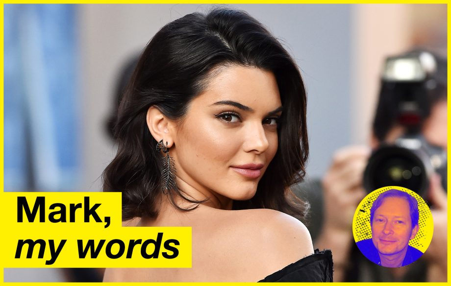 mark my words is kendall jenner the new john peel times a