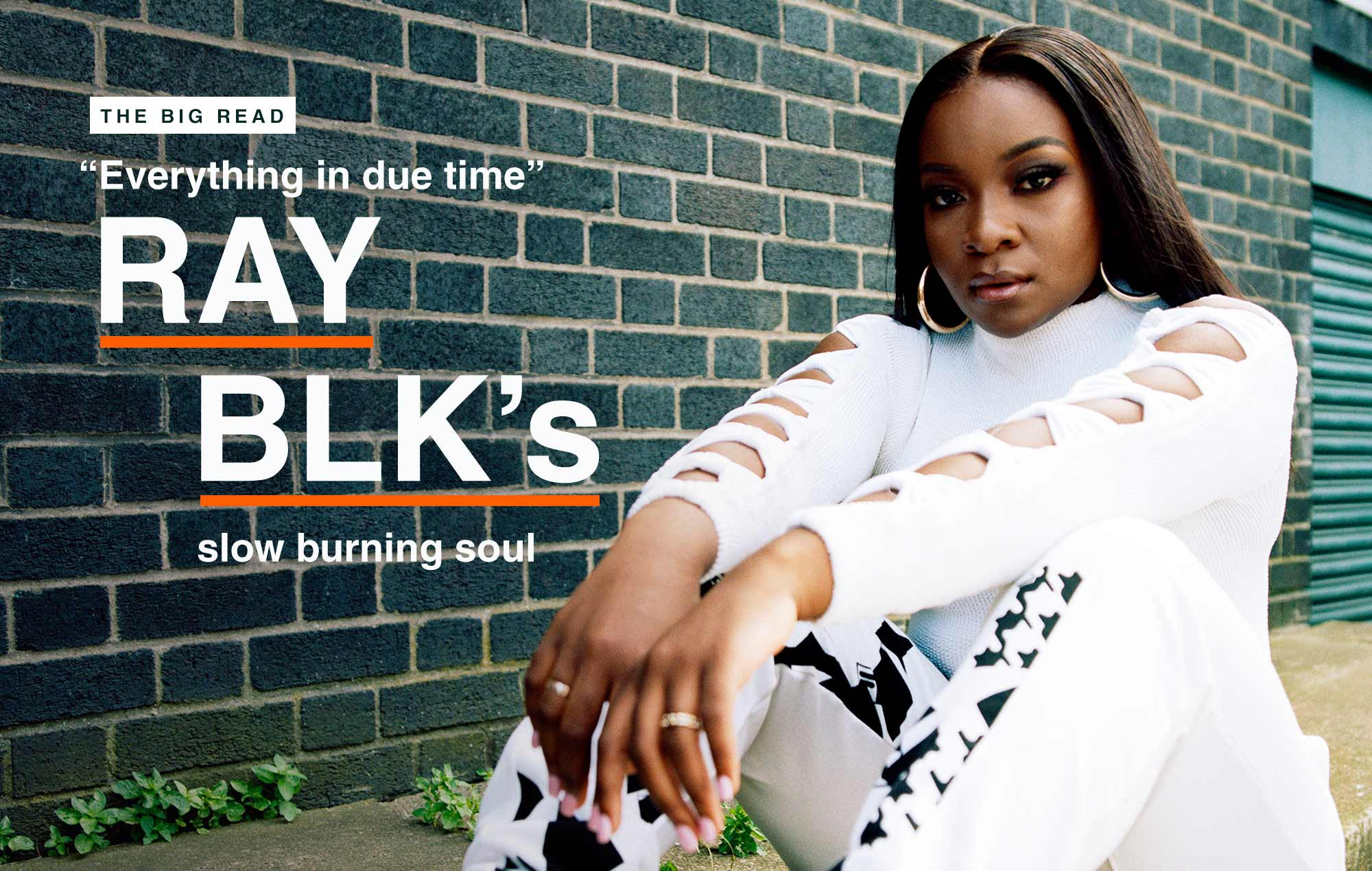 Not Exactly Paradise But It Wasnt Bad >> Ray Blk Interview There Is No Better Revenge Than Success Nme