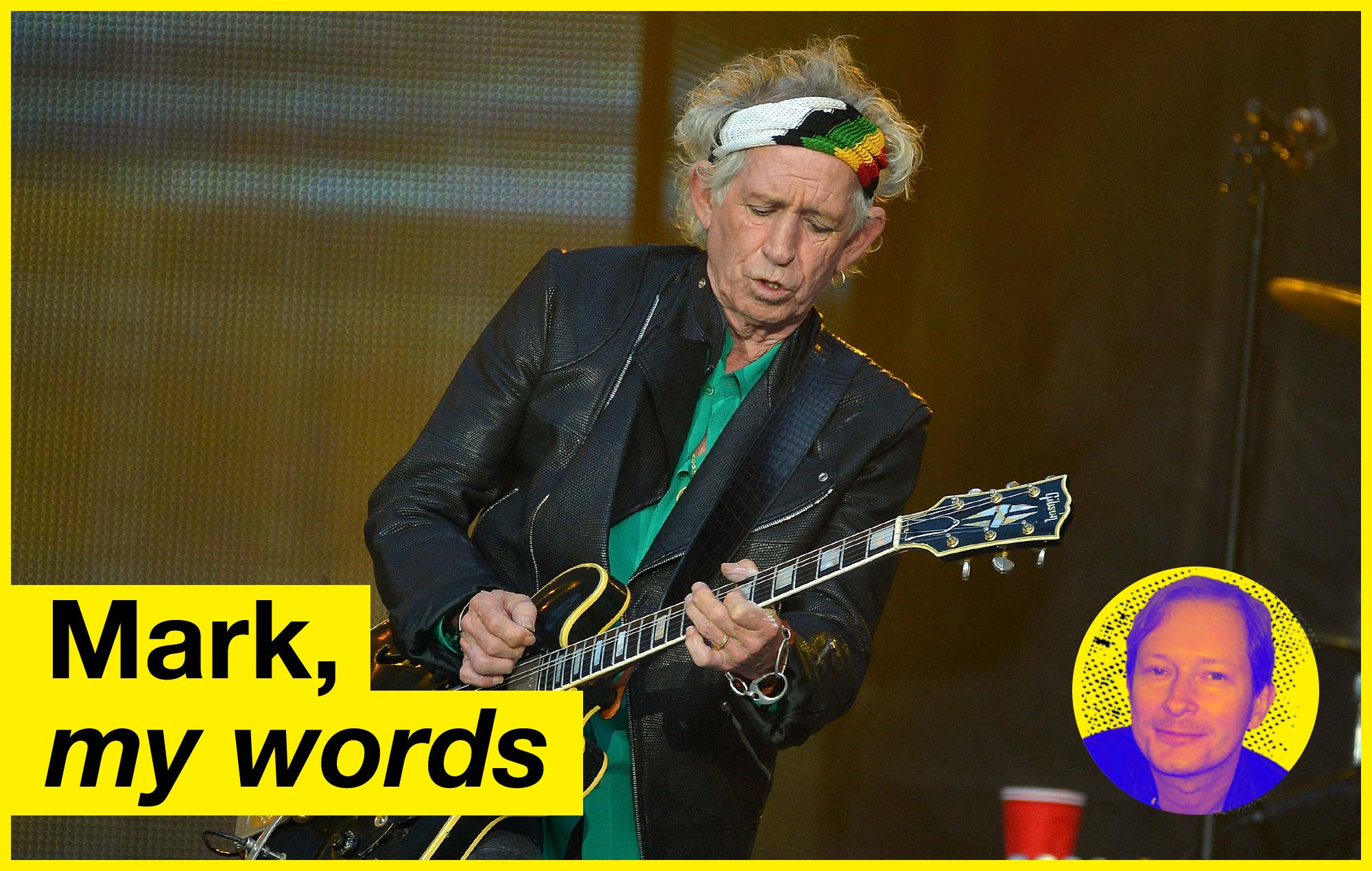 Mark My Words Keith Richards Has Stopped Drinking And I