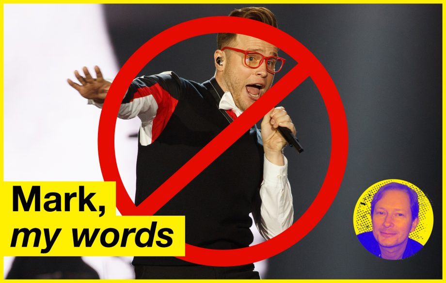 Mark, My Words: if music critics don't criticise, Olly Murs wins